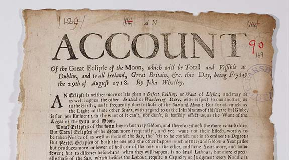 an-account-of-the-great-eclipse-of-the-moon-which-will-be-total-and-vissible-at-dublin-fryday-the-29th-of-august-1718-dublin-1718-image-courtesy-of-marshs-library_595