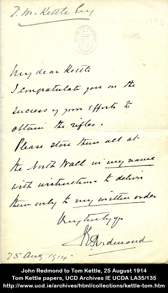 John Redmond to Tom Kettle, 25 August 1914 Tom Kettle papers, UCD Archives, IE UCDA LA35/135